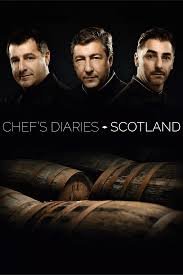 CHEF DIARIES - Scotland